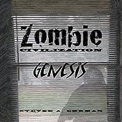 Zombie Civilization: Genesis (Zombie Civilization Saga) | Steven Ehrman