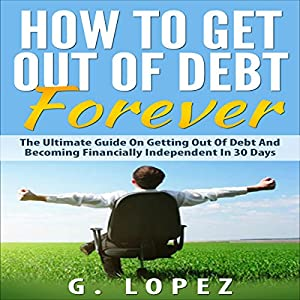 How to Get Out of Debt Forever Audiobook