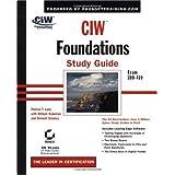 CIW: Foundations Study Guide (Exam 1D0-410)
