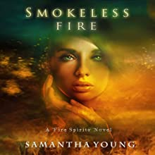 Smokeless Fire (       UNABRIDGED) by Samantha Young Narrated by Emily C. Michaels