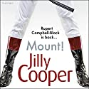 Mount! Audiobook by Jilly Cooper Narrated by Sian Thomas