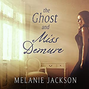 The Ghost and Miss Demure Audiobook