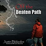 Off the Beaten Path | Justin Blakeslee