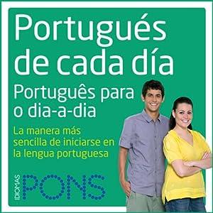 Portugués de cada día [Everyday Portuguese] Audiobook