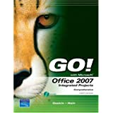 GO with Office 2007 Integrated Projects