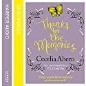 Thanks for the Memories Hörbuch von Cecelia Ahern Gesprochen von: Amy Creighton