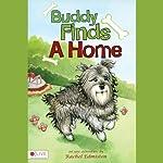 Buddy Finds a Home | Rachel Edmiston
