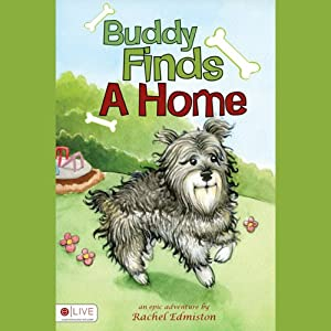 Buddy Finds a Home Audiobook