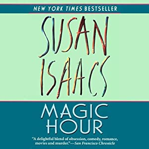 Magic Hour | [Susan Isaacs]