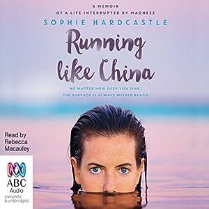 Running Like China Audiobook