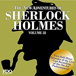 The New Adventures of Sherlock Holmes: The Golden Age of Old Time Radio Shows, Vol. 22 Radio/TV Program