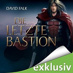 Die letzte Bastion (Der letzte Krieger 3) Hörbuch