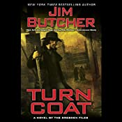 Turn Coat: The Dresden Files, Book 11 | [Jim Butcher]