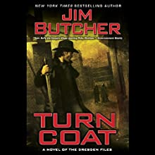Turn Coat: The Dresden Files, Book 11 (       UNABRIDGED) by Jim Butcher Narrated by James Marsters