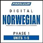 Norwegian Phase 1, Unit 01-05: Learn to Speak and Understand Norwegian with Pimsleur Language Programs Hörbuch von  Pimsleur Gesprochen von:  Pimsleur
