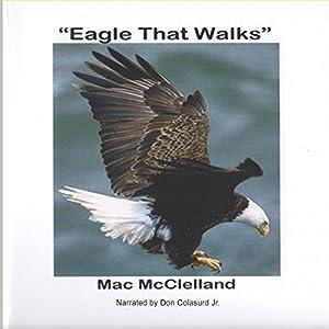 Eagle That Walks Audiobook