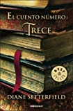 El cuento numero trece/ The Thirteenth Tale (Spanish Edition)
