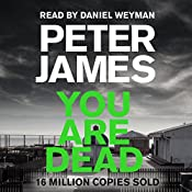 You Are Dead: Roy Grace Mystery, Book 11 | Peter James