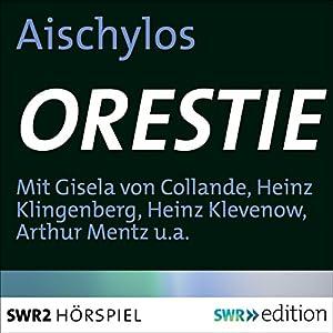 Orestie Hörspiel