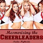 Mesmerizing the Cheerleaders: Sub Dom Mind Control | [Nadia Nightside]