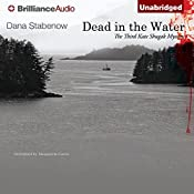 Dead in the Water: A Kate Shugak Novel, Book 3 | Dana Stabenow
