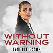 Without Warning: Elite Guardians, Book 2 | Lynette Eason