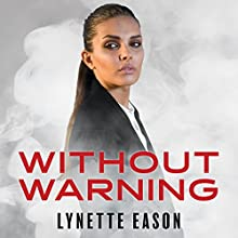 Without Warning: Elite Guardians, Book 2 Audiobook by Lynette Eason Narrated by Rachel Dulude
