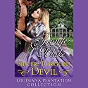 The Silver-Tongued Devil Audiobook by Jennifer Blake Narrated by Kathy Halenda