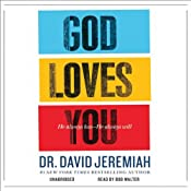 God Loves You: He Always Has--He Always Will | [David Jeremiah]