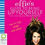 Effie's Guide to Being Up Yourself | Mary Coustas