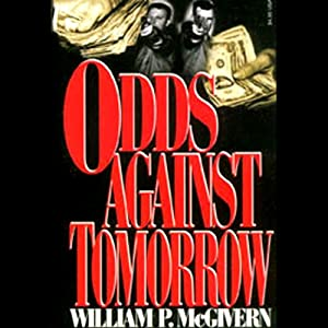 Odds Against Tomorrow Audiobook