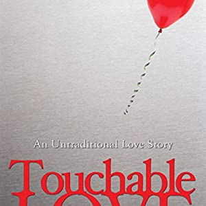 Touchable Love Audiobook