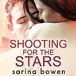 Shooting for the Stars: Gravity, Book 3 | Sarina Bowen