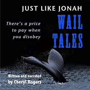 Just Like Jonah Wail Tales Audiobook