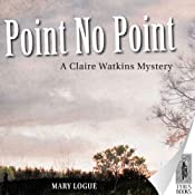 Point No Point | Mary Logue