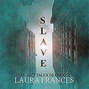 Slave, Book 1 | [Laura Frances]
