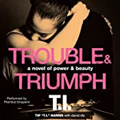 Trouble & Triumph: A Novel of Power & Beauty | [Tip 