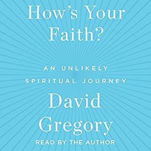 How's Your Faith? Audiobook