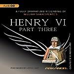 Henry VI, Part 3: Arkangel Shakespeare | William Shakespeare