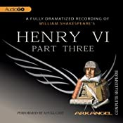 Henry VI, Part 3: Arkangel Shakespeare | [William Shakespeare]