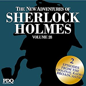 The New Adventures of Sherlock Holmes: The Golden Age of Old Time Radio Shows, Volume 28 Radio/TV Program