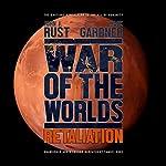 War of the Worlds: Retaliation | Mark Gardner,John J Rust