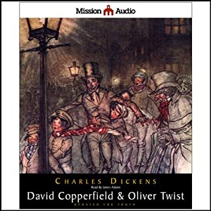 David Copperfield & Oliver Twist (Adapted for Young Listeners) | [Charles Dickens]