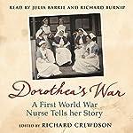 Dorothea's War | Dorothea Crewdson,Richard Crewdson