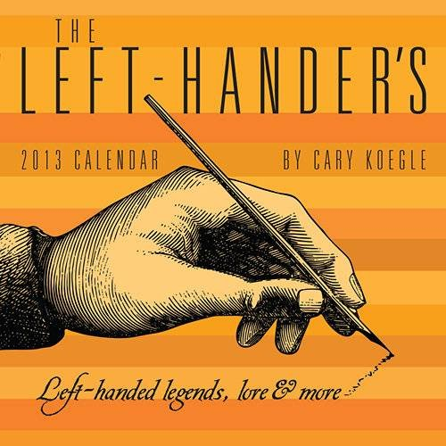 The Left-Hander's 2013 Desk Calendar