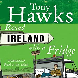 Round Ireland with a Fridge | [Tony Hawks]