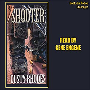 Shooter | [Dusty Rhodes]