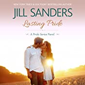 Lasting Pride: Pride Series, Book 4 | Jill Sanders