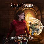 Stolen Dreams: A Cassie Scot Novel, Book 4 | Christine Amsden