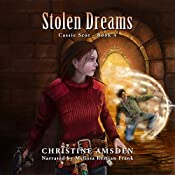 Stolen Dreams: A Cassie Scot Novel, Book 4 | [Christine Amsden]